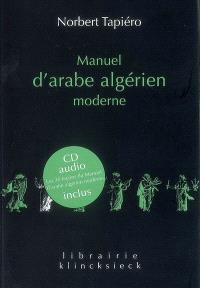 Manuel d'arabe algérien moderne : supplément de 15 dialogues avec traduction