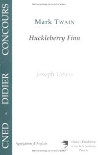 Mark Twain, Huckleberry Finn