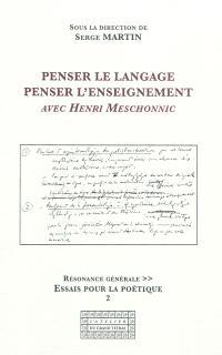 Penser le langage, penser l'enseignement avec Henri Meschonnic